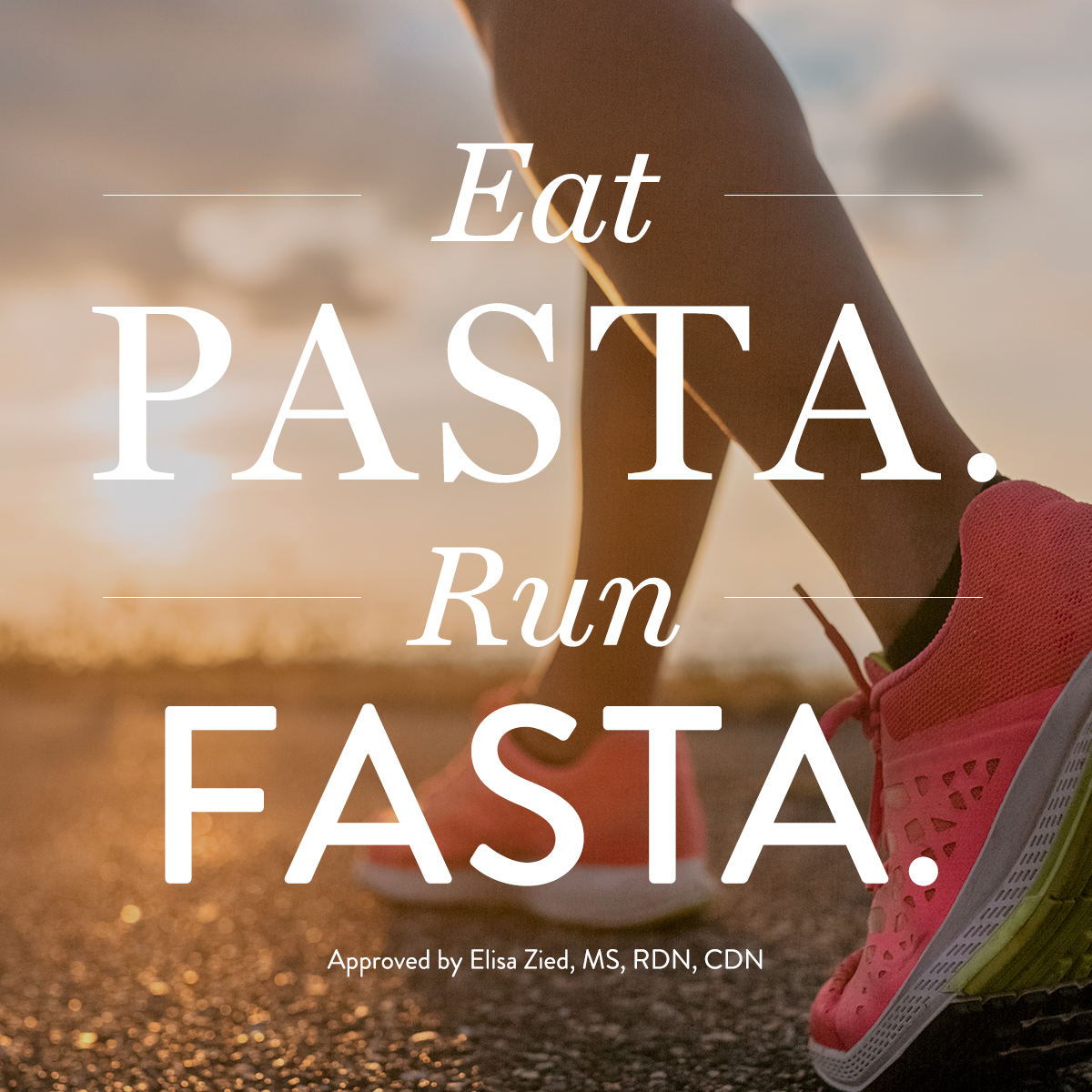 Eat Pasta Run Fasta: Good Carbs