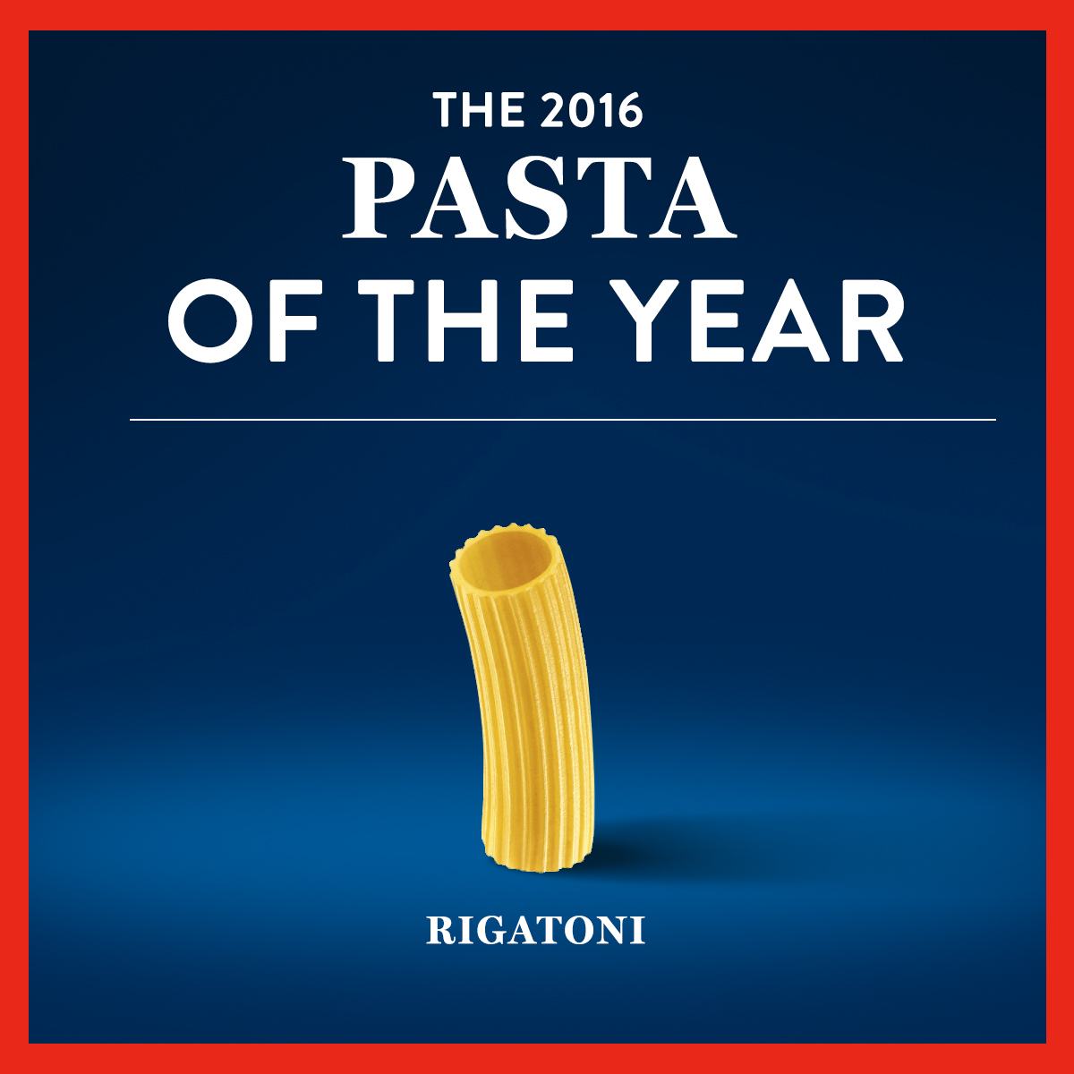 Rigatoni is 2016 Pasta of the Year