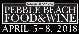 Pebble Beach Food & Wine Festival April 2018
